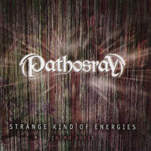 Pathosray - Strange Kind of Energies