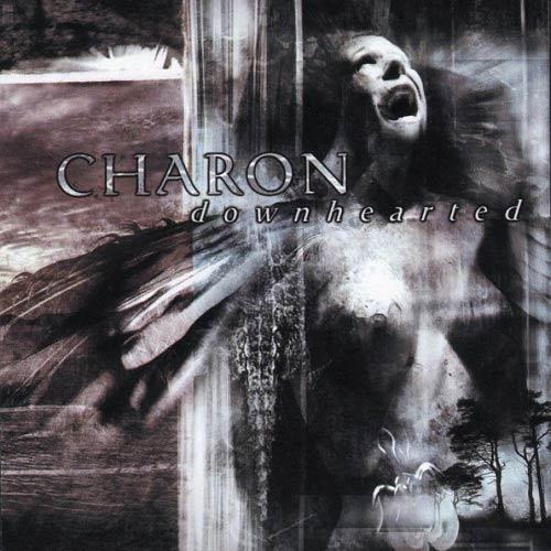 Charon - Downhearted
