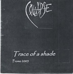 Collapse - Trace of a Shade (Promo 2005)