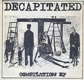 Septicemia / Death Courier / Neurosis / Could Be Worse - Decapitated Compilation EP