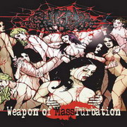 Putrid Carnage - Weapon of MASSturbation