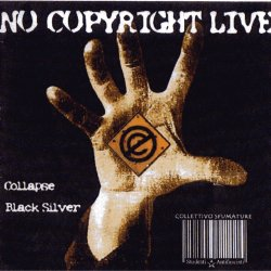 Black Silver / Collapse - No Copyright Live
