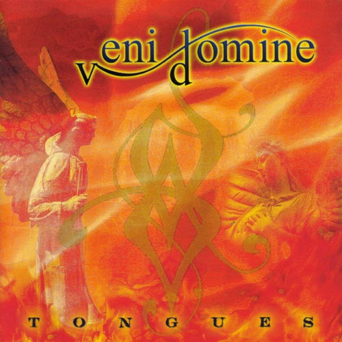 Veni Domine - Tongues