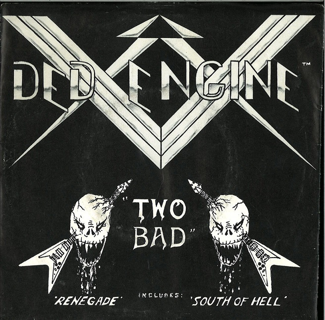Ded Engine - Two Bad