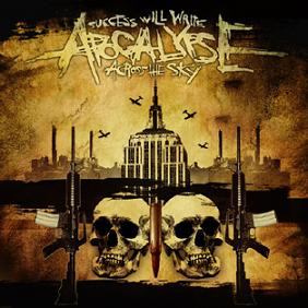 Success Will Write Apocalypse Across the Sky - Subhuman Empire