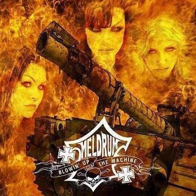 Meldrum - Blowin' Up the Machine
