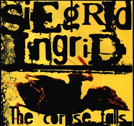 Siegrid Ingrid - The Corpse Falls