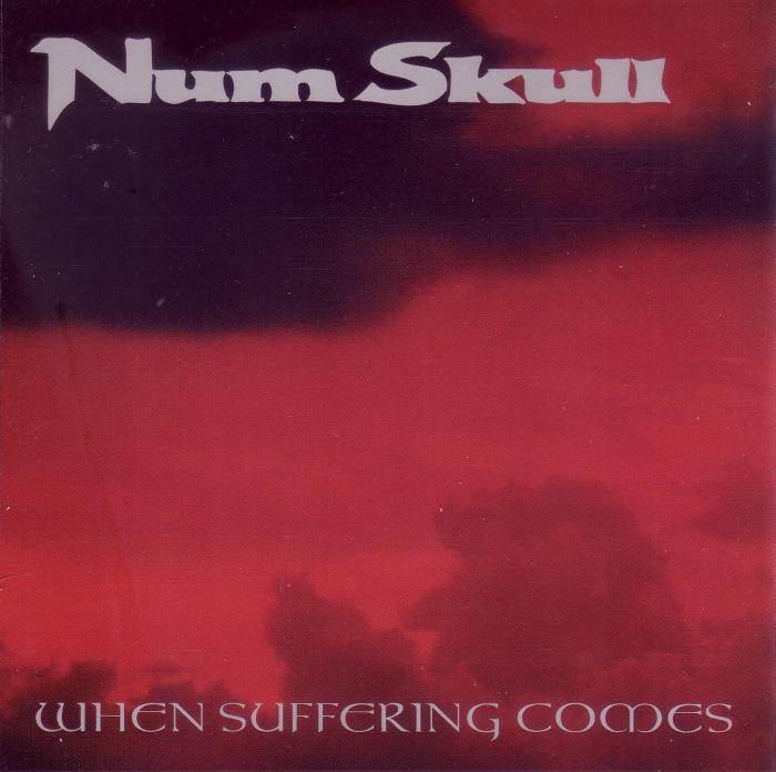Num Skull - When Suffering Comes