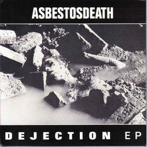 Asbestos Death - Dejection