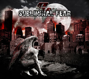 Subliminal Fear - Uncoloured World Dying