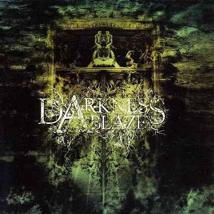 Darkness Ablaze - Darkness Ablaze