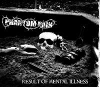 Phantom Pain - Result of Mental Illness