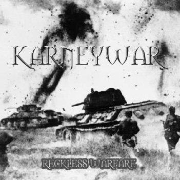 Karneywar - Reckless Warfare