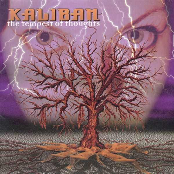 Kaliban - The Tempest of Thoughts