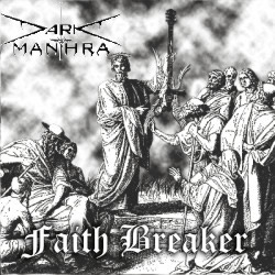 Dark Manthra - Faith Breaker
