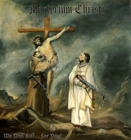 Martyrium Christi - We Will Kill...For You! [2007] 160250