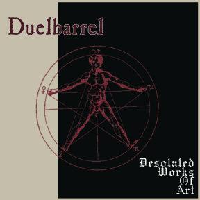 Duelbarrel - Desolated Works of Art