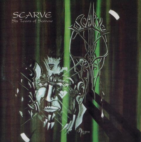 Scarve - Six Tears of Sorrow