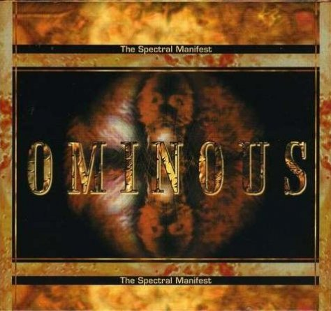 Ominous - The Spectral Manifest