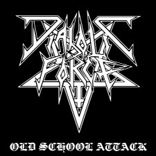 Diabolic Force - Old School Attack