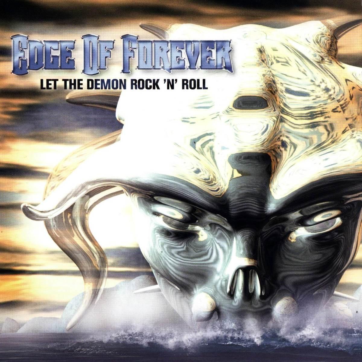 Edge of Forever - Let the Demon Rock 'n' Roll