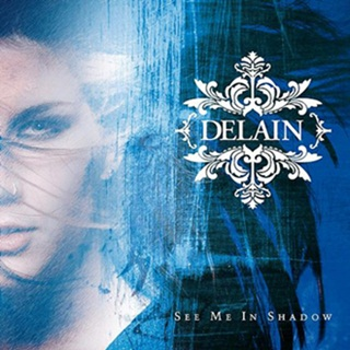Delain - See Me in Shadow