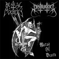 Bestial Mockery / Destruktor - Metal of Death