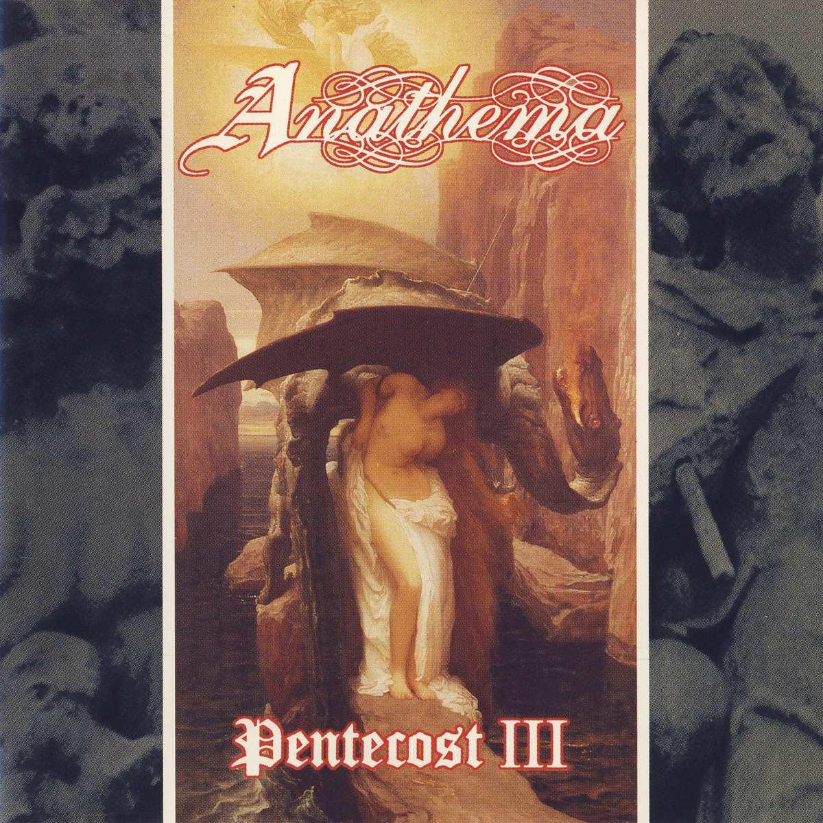 Anathema - Pentecost III