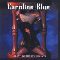 Caroline Blue - Slave to the Hourglass