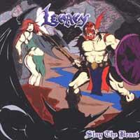 Legacy - Slay the Beast