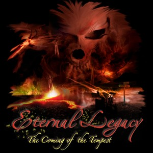 Eternal Legacy - The Coming of the Tempest