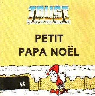 Trust - Petit Papa Noël