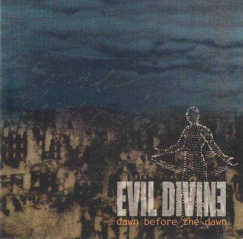 Evil Divine - Dawn Before the Dawn