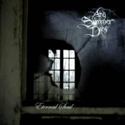 And Summer Dies - Eternal Soul