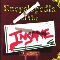 Surgeon - Encyclopedia of the Insane