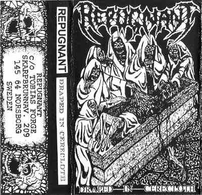 Repugnant - Draped in Cerecloth