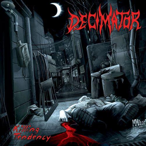 Decimator - Killing Tendency