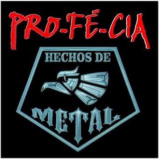 Pro-Fé-Cia - Hechos de metal