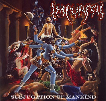 Impurity - Subjugation of Mankind