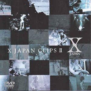 X Japan - X Japan Clips II