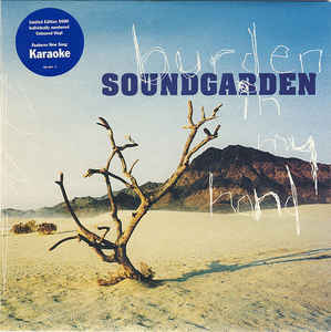 Soundgarden - Burden in My Hand