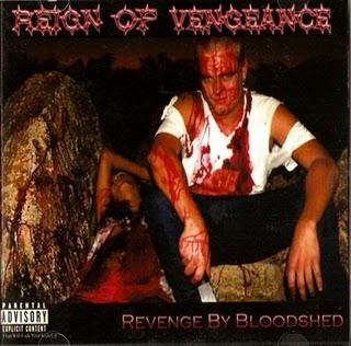 Reign of Vengeance - Revenge by Bloodshed