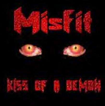Misfit - Kiss of a Demon