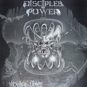 Disciples of Power - Powertrap