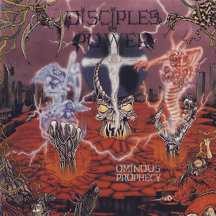 Disciples of Power - Ominous Prophecy