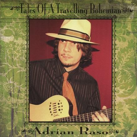 Adrian Raso - Tales of a Travelling Bohemian