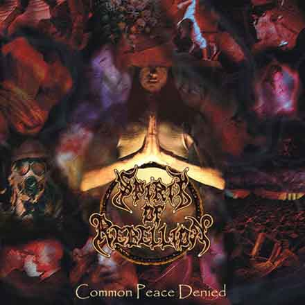 Spirit of Rebellion - Common Peace Denied