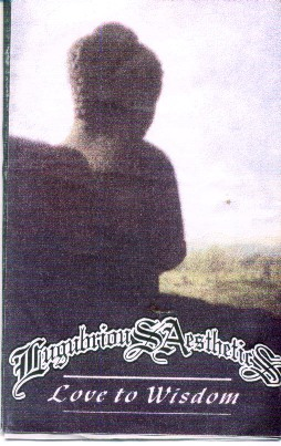 Lugubrious Aesthetics - Love to Wisdom