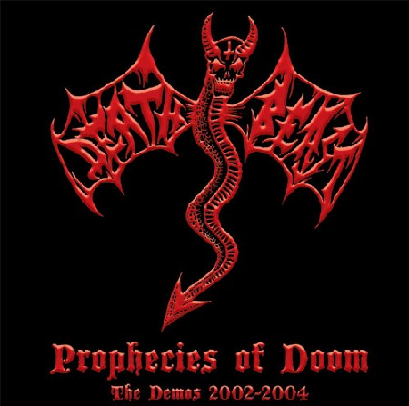 Death Beast - Prophecies of Doom: The Demos 2002-2004