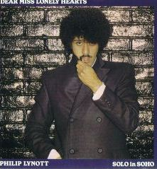 Philip Lynott - Dear Miss Lonely Hearts / Solo in Soho